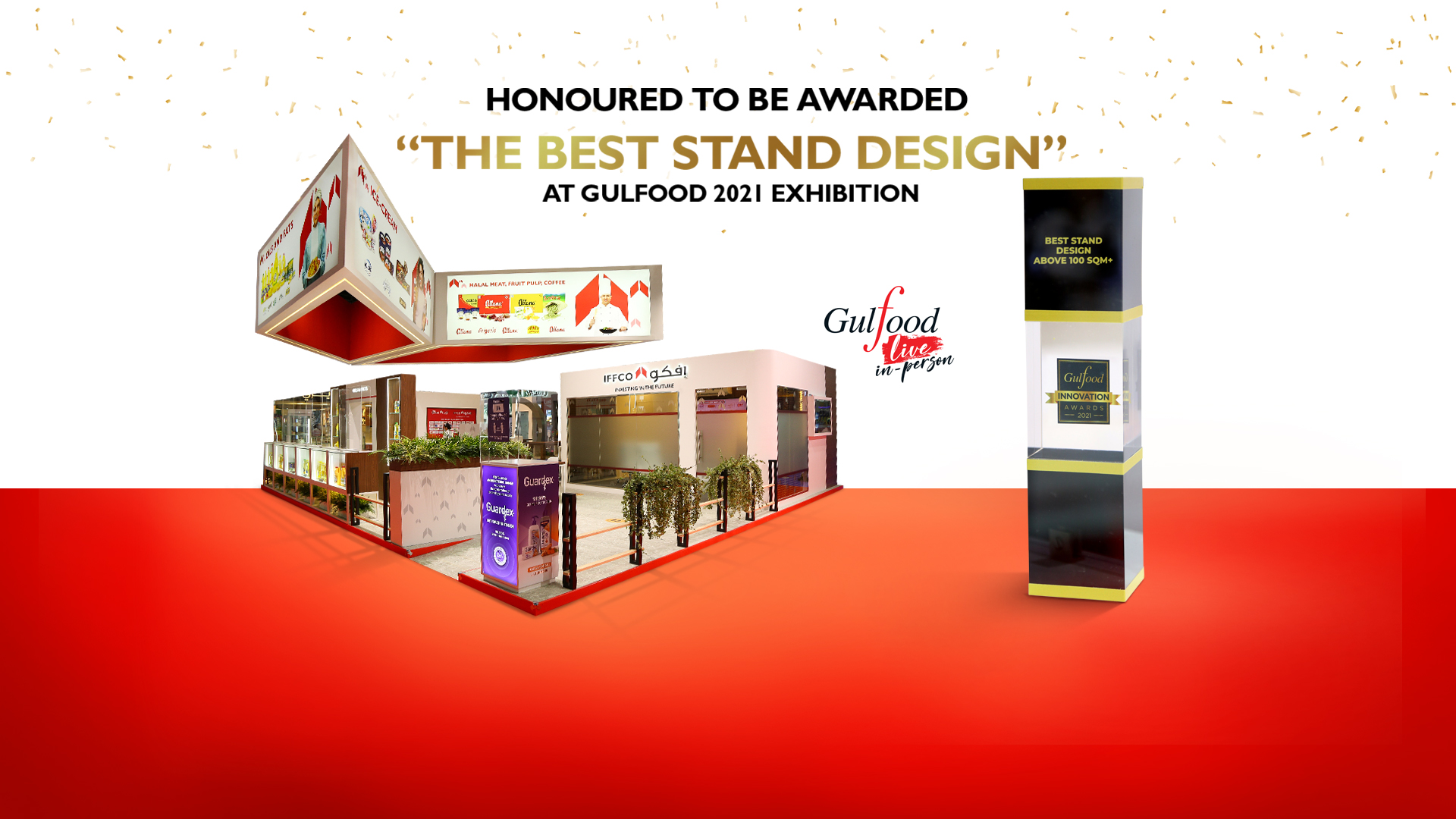 IFFCO honoured with the 'Best Stand Award' at the Gulfood 2021 Exhibition.